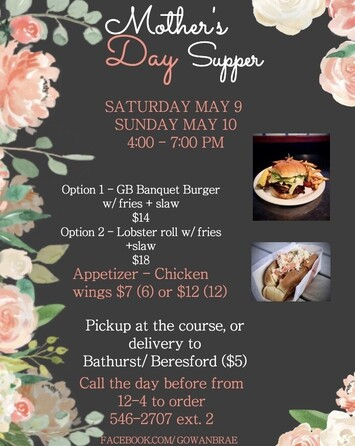 Mother's Day Weekend Supper at Gowan Brae